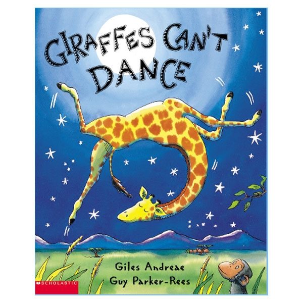 GIRAFFES CAN'T DANCE STORY BOOK